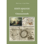 Eesti ajalugu I osa ÕPIK gümnaasiumile