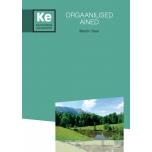 Orgaanilised ained. Töövihik gümnaasiumile